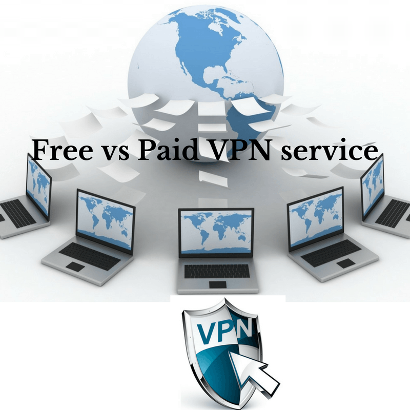 Free vs Paid VPN service