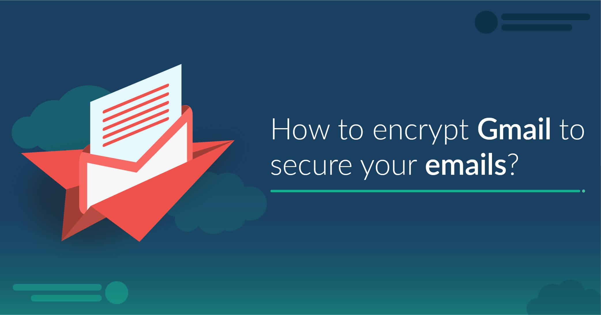 encrypt gmail