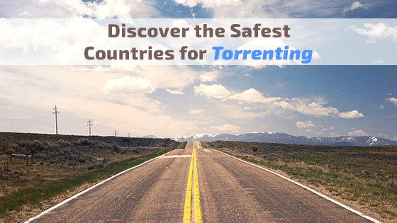 safest countries for torrenting