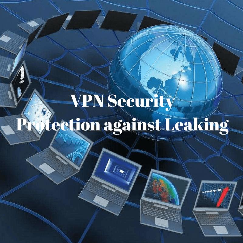 VPN protection against leaking