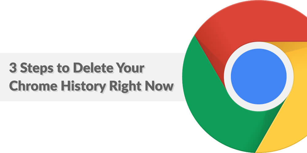 3 steps to delete your chrome history right now (2)