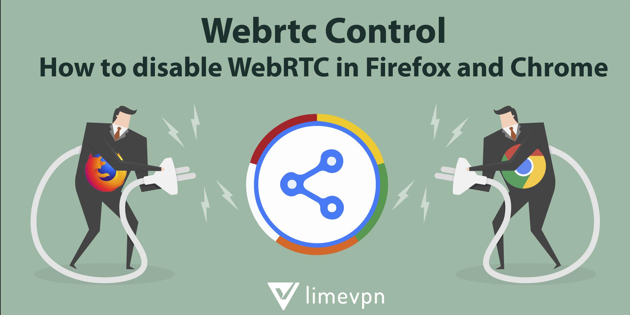 disable WebRTC control