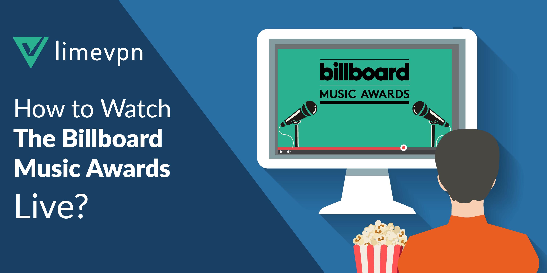 Watch the Billboard Music Awards Live