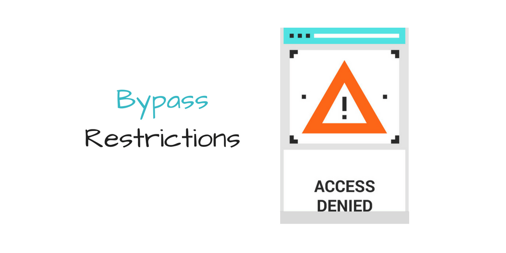 Bypass restrictions