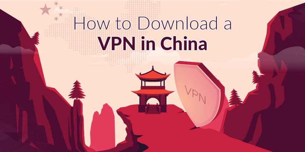 How to download vpn in china-01