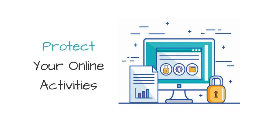 blogger should use a VPN Service to protect your online activity