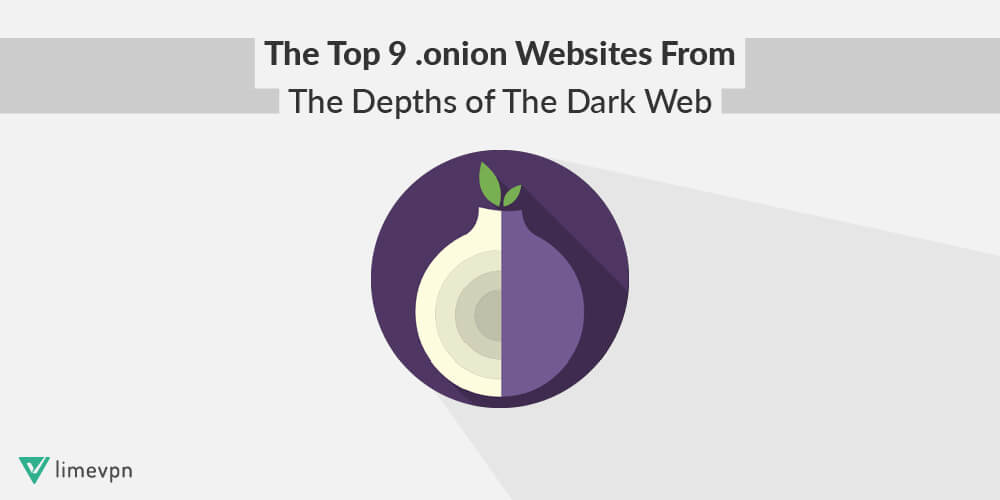 The top 9 onion websites from the depths of the dark web