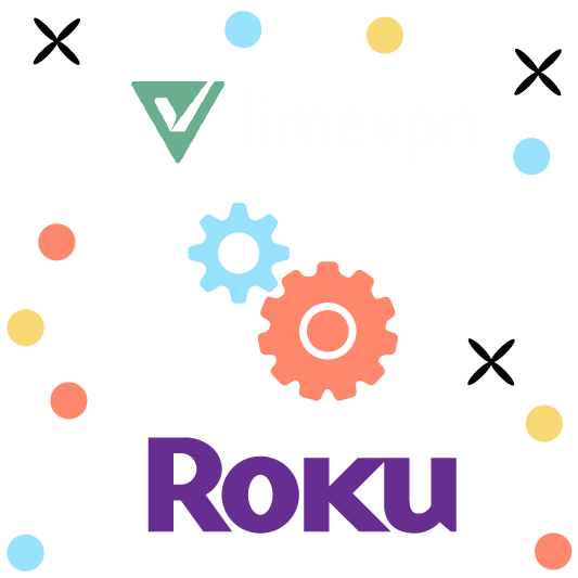 How to set up LimeVPN for your Roku?