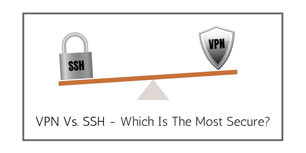 vpn vs ssh