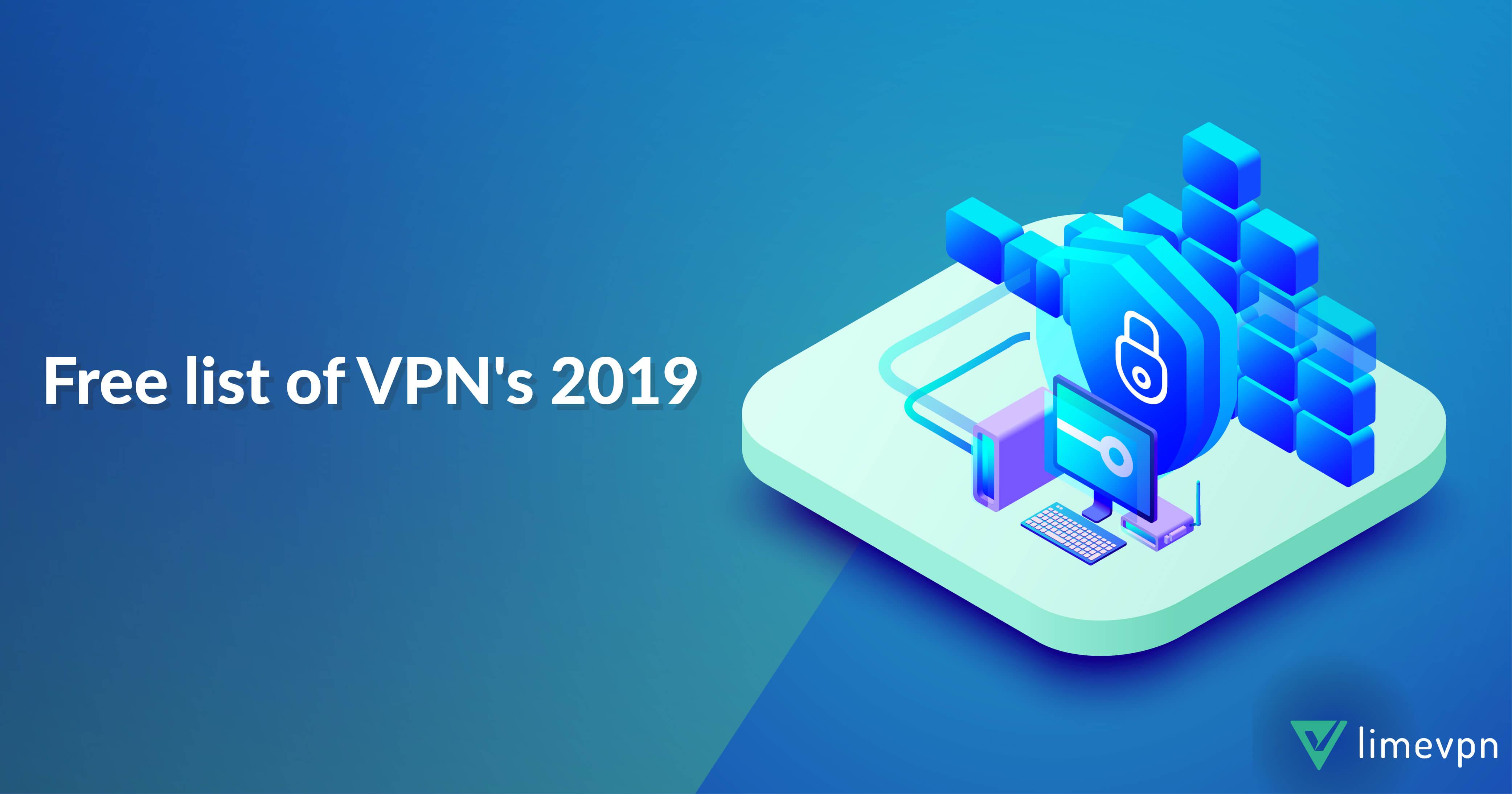 Best Free VPN Networks List 2019
