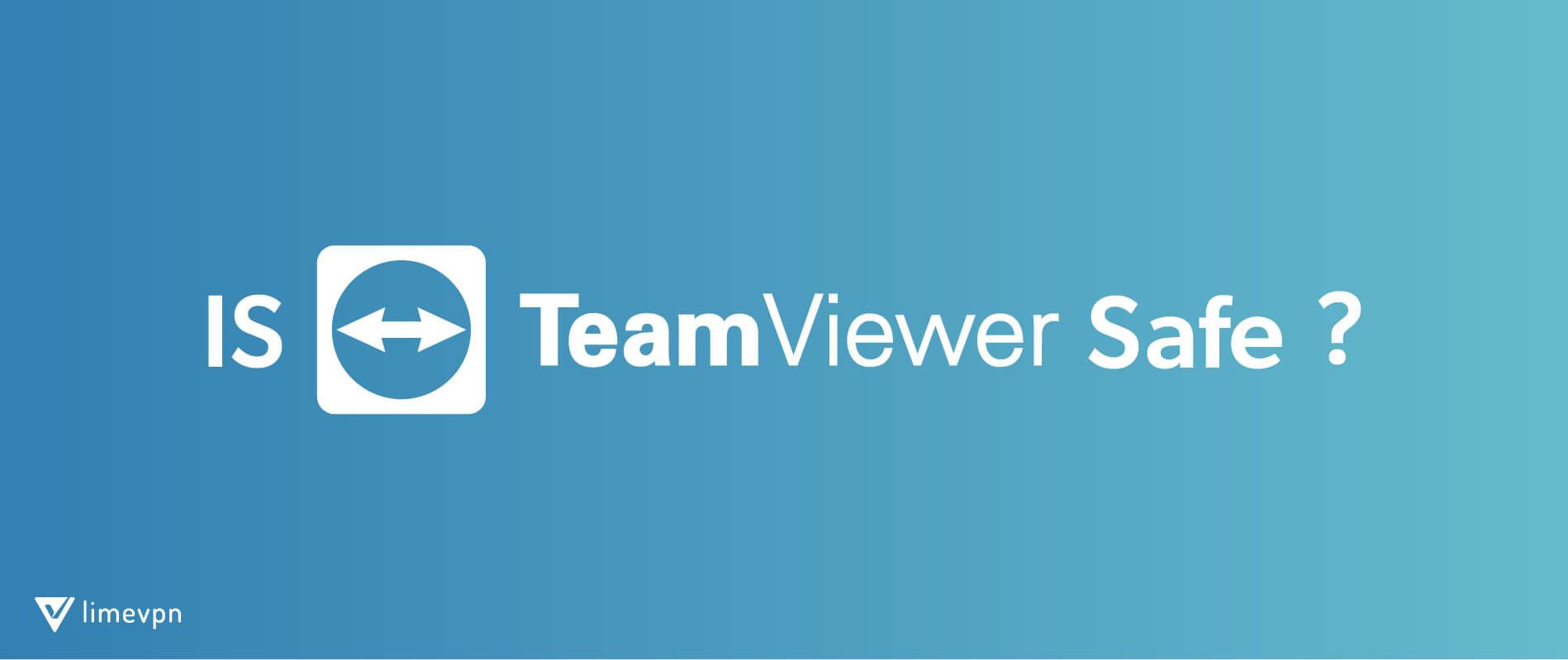 Is Team Viewer safe